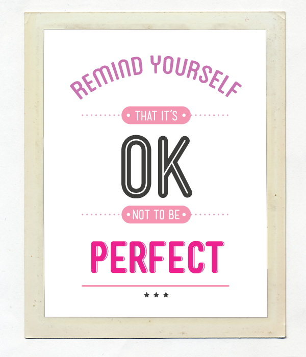Постер для украшения дома Remind youself that it's OK not to be perfect.