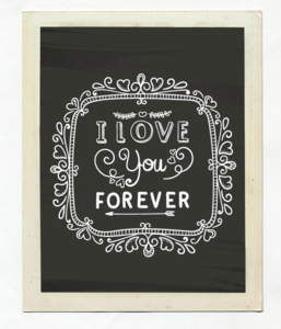 "Постер ""I love you forever"""