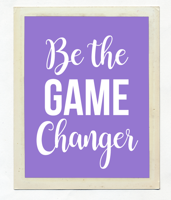 "Постер ""Be the game changer"""
