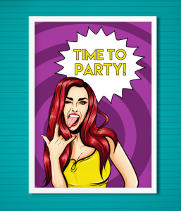 "Постер ""Time to Party!"""