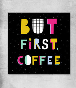 "Открытка ""But First,Coffee"""
