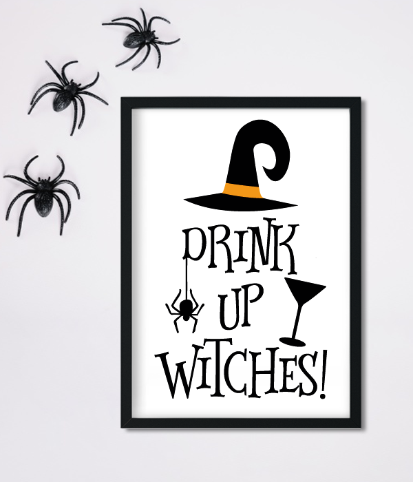 "Постер на Хэллоуин ""DRINK UP WITCHES"" (2 размера)"