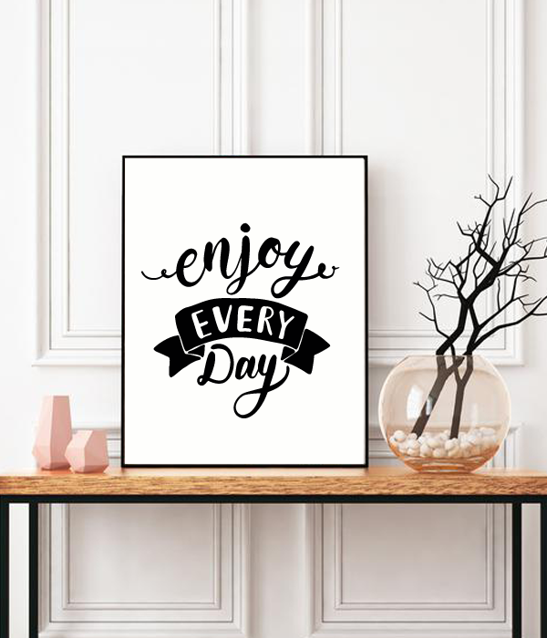 "Постер для украшения дома или офиса ""Enjoy every day"""